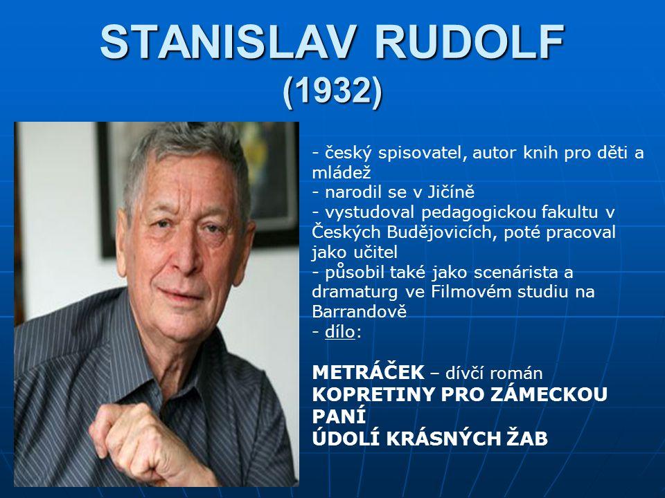 STANISLAV RUDOLF (1932) METRÁČEK – dívčí román