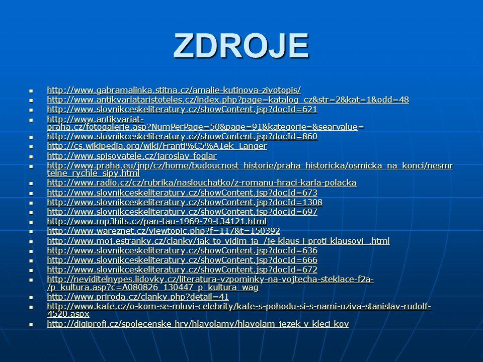 ZDROJE http://www.gabramalinka.stitna.cz/amalie-kutinova-zivotopis/