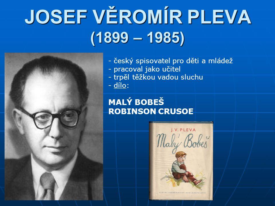 JOSEF VĚROMÍR PLEVA (1899 – 1985)