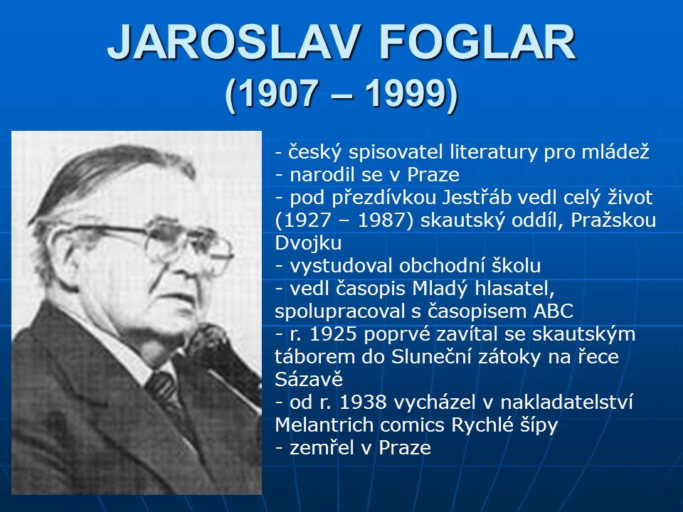 JAROSLAV FOGLAR (1907 – 1999) narodil se v Praze
