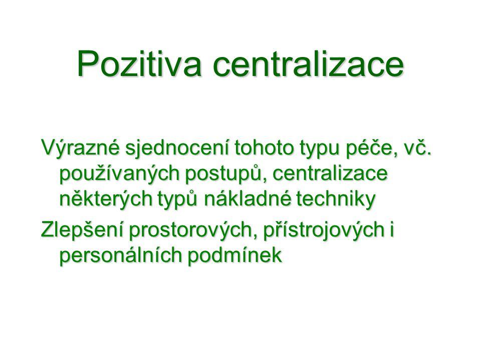 Pozitiva centralizace