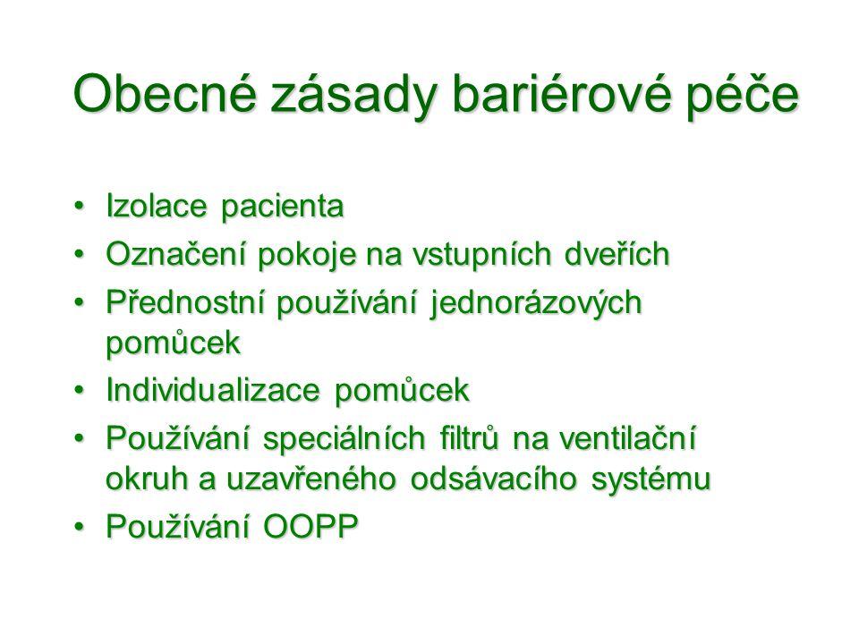 Obecné zásady bariérové péče