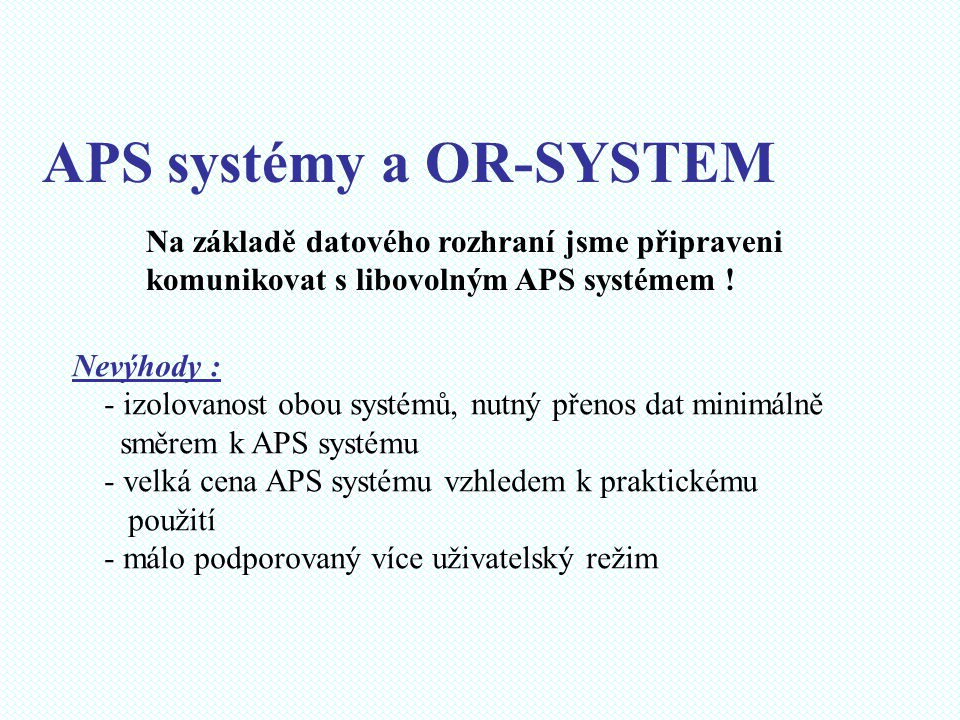 APS systémy a OR-SYSTEM
