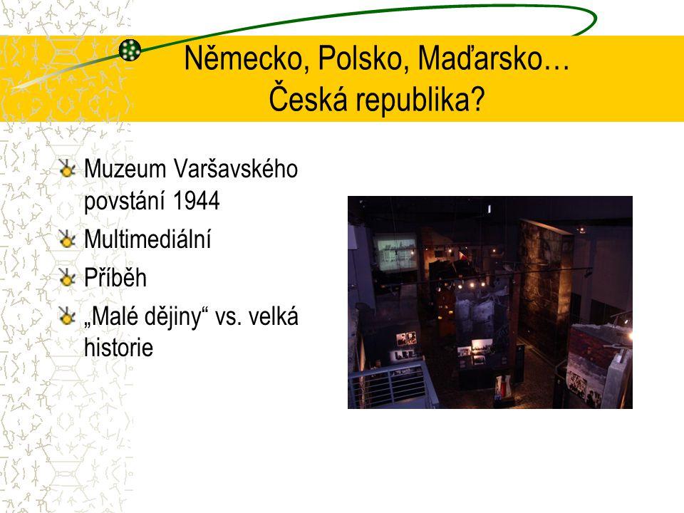 Německo, Polsko, Maďarsko… Česká republika