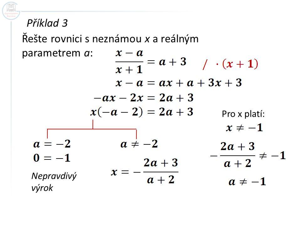 Řešte rovnici s neznámou x a reálným parametrem a: