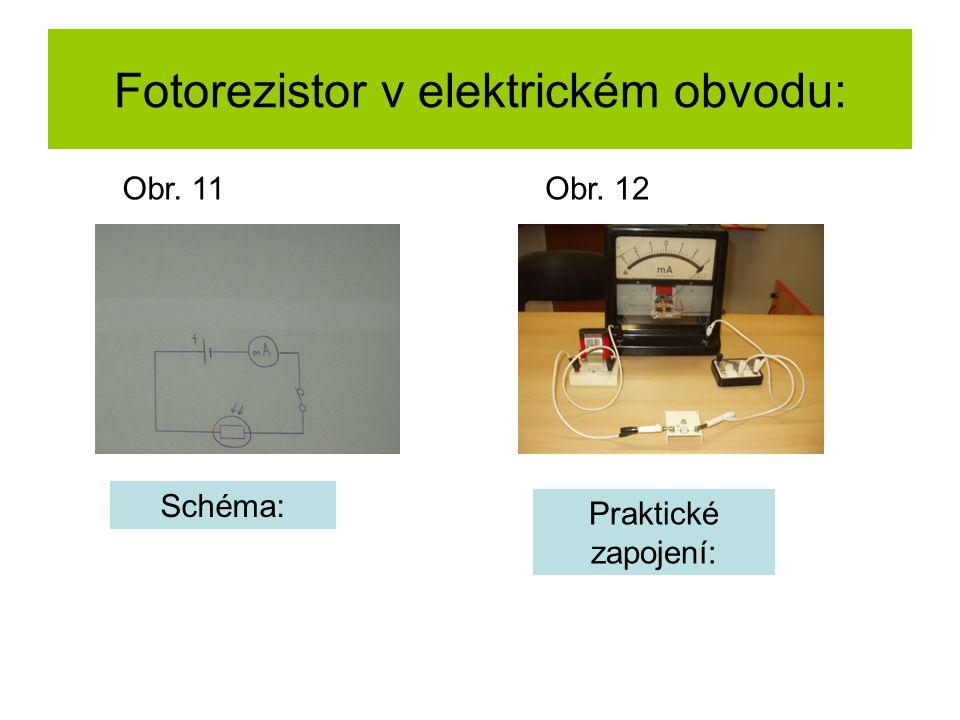 Fotorezistor v elektrickém obvodu: