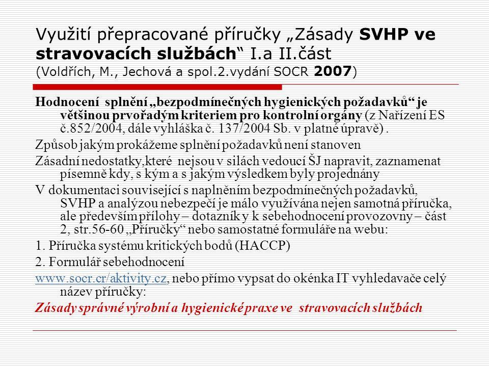 """Využití přepracované příručky """"Zásady SVHP ve stravovacích službách I"""