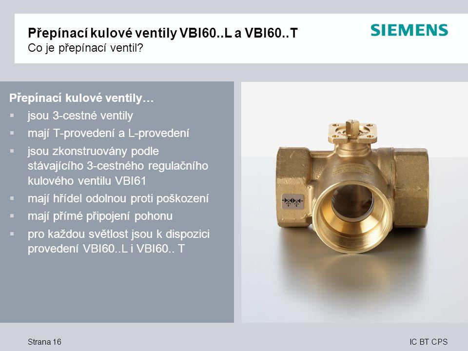 Přepínací kulové ventily VBI60..L a VBI60..T Co je přepínací ventil