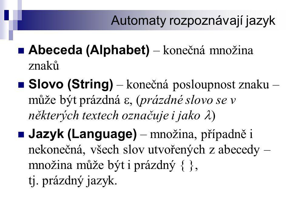 Automaty rozpoznávají jazyk