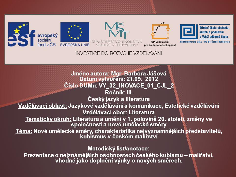 Jméno autora: Mgr. Barbora Jášová Datum vytvoření: 21.09. 2012
