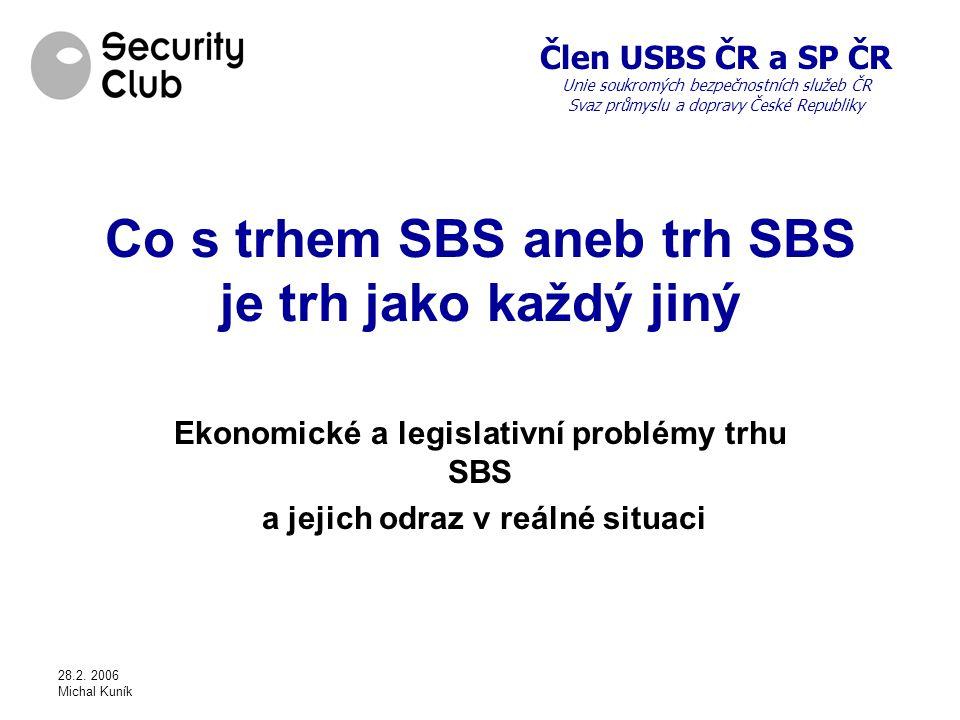 Co s trhem SBS aneb trh SBS je trh jako každý jiný