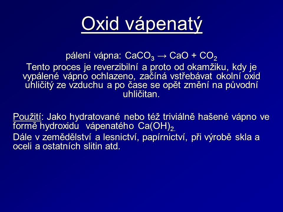 pálení vápna: CaCO3 → CaO + CO2