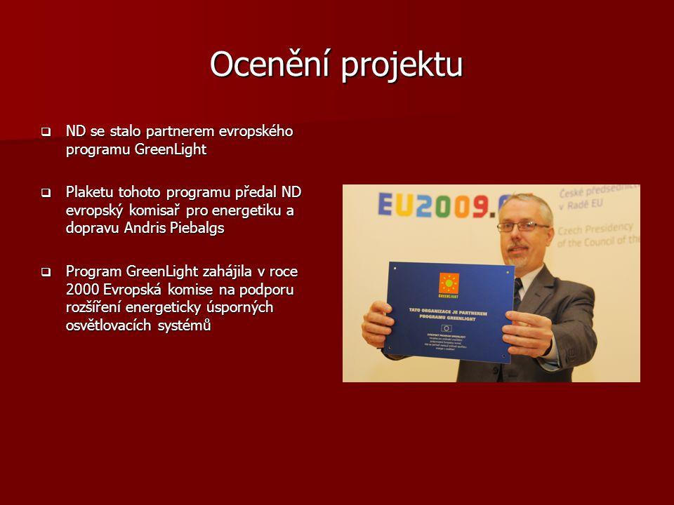 Ocenění projektu ND se stalo partnerem evropského programu GreenLight