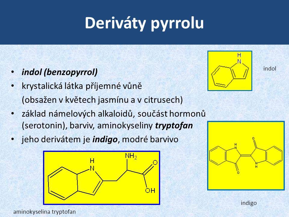 Deriváty pyrrolu indol (benzopyrrol) krystalická látka příjemné vůně