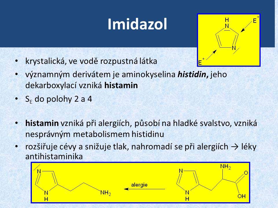 Imidazol krystalická, ve vodě rozpustná látka