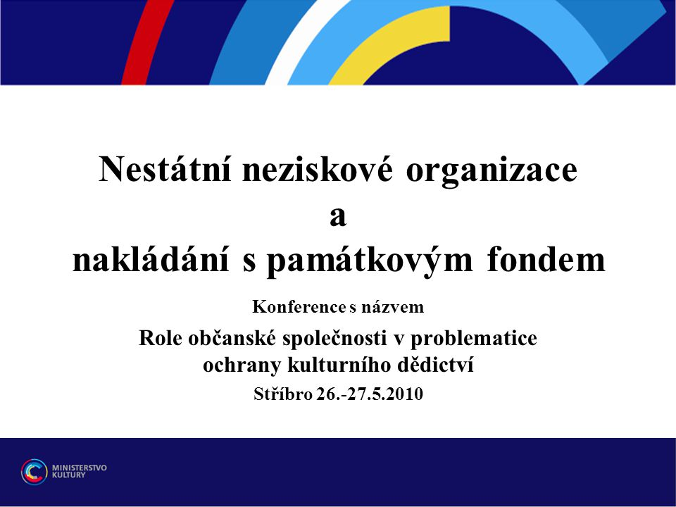 Nestátní neziskové organizace a nakládání s památkovým fondem