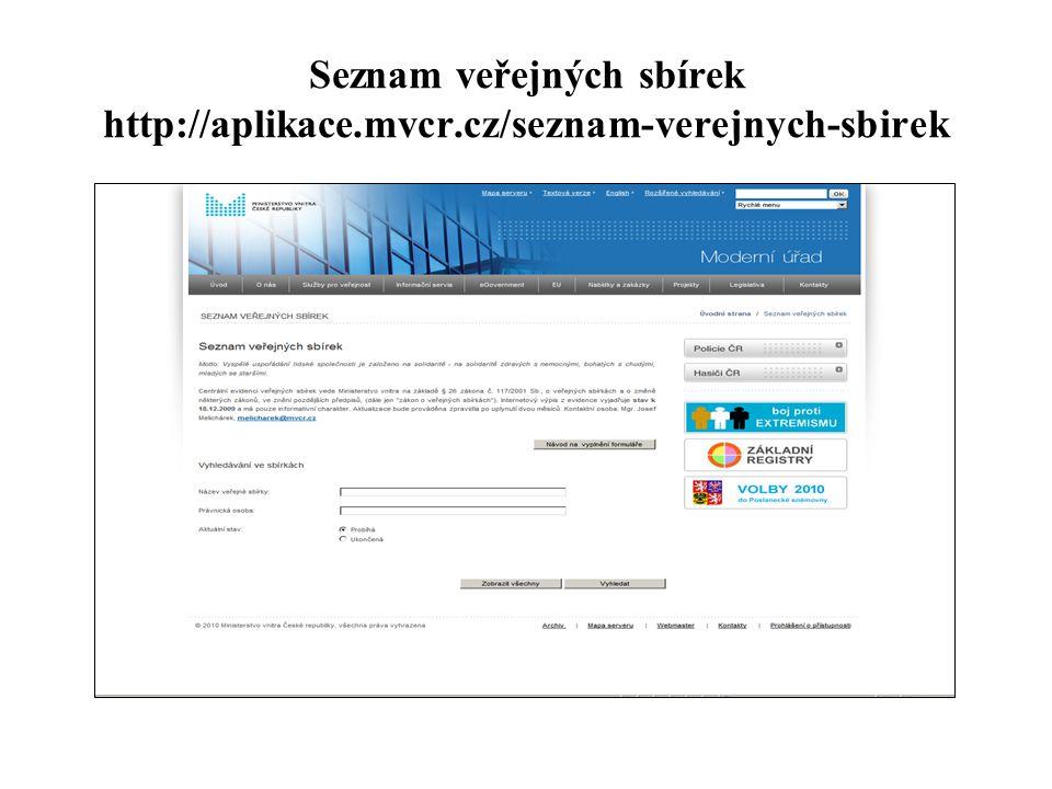 Seznam veřejných sbírek http://aplikace. mvcr
