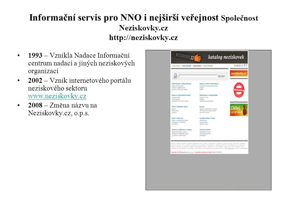 Informační servis pro NNO i nejširší veřejnost Společnost Neziskovky