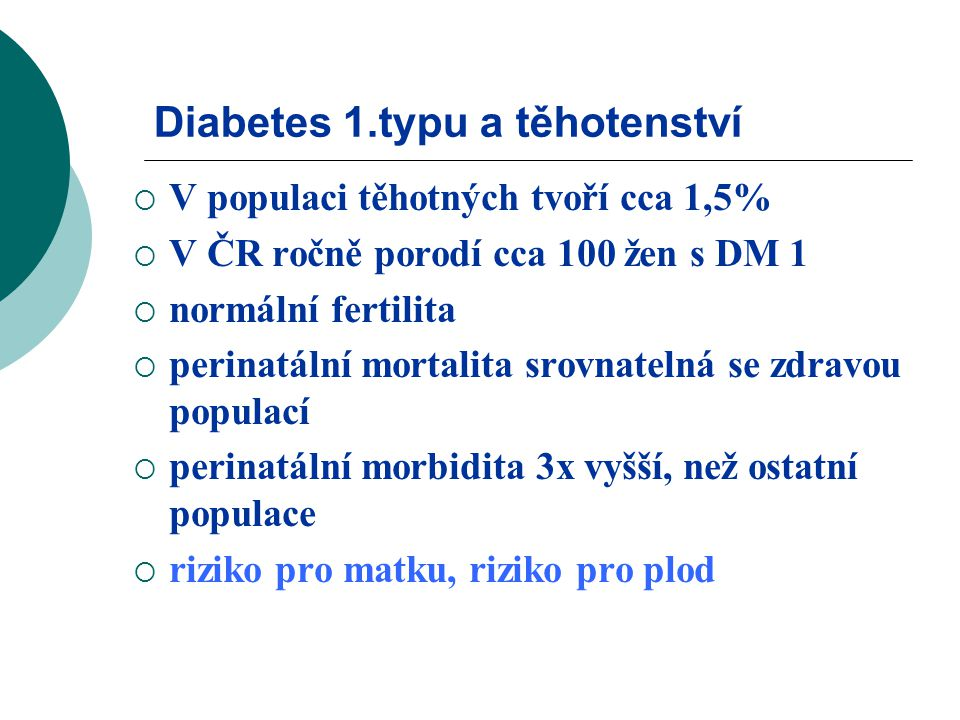 Diabetes 1.typu a těhotenství