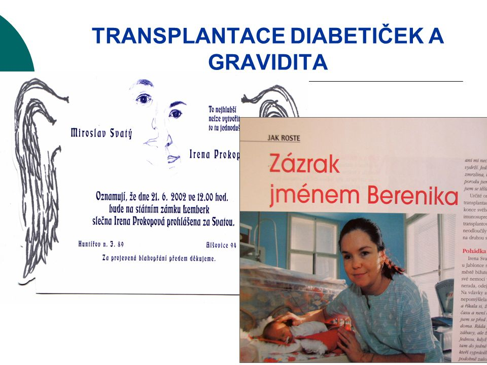 TRANSPLANTACE DIABETIČEK A GRAVIDITA