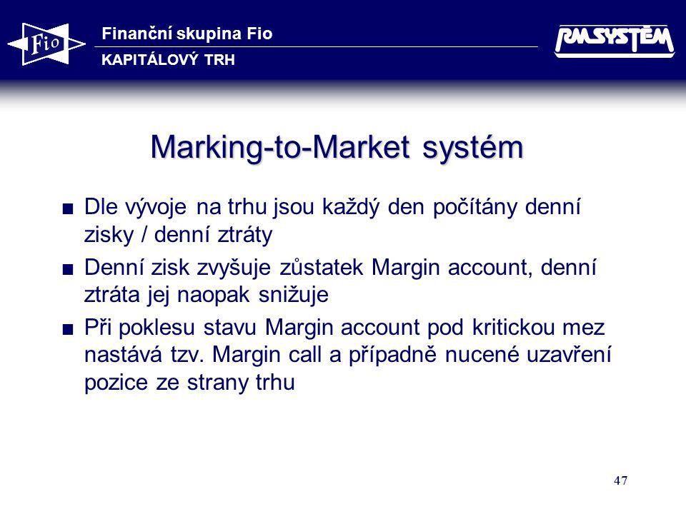 Marking-to-Market systém