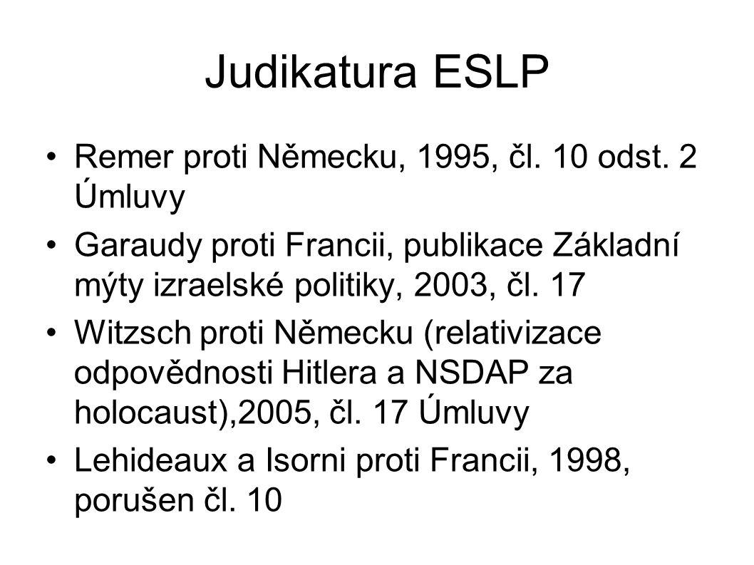 Judikatura ESLP Remer proti Německu, 1995, čl. 10 odst. 2 Úmluvy