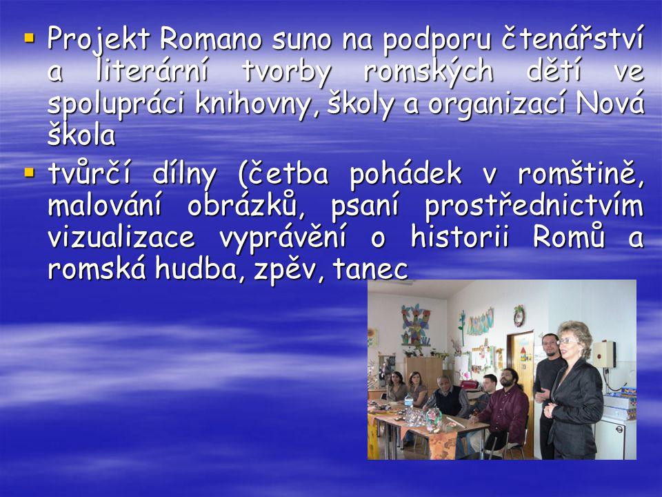 Projekt Romano suno na podporu čtenářství a literární tvorby romských dětí ve spolupráci knihovny, školy a organizací Nová škola