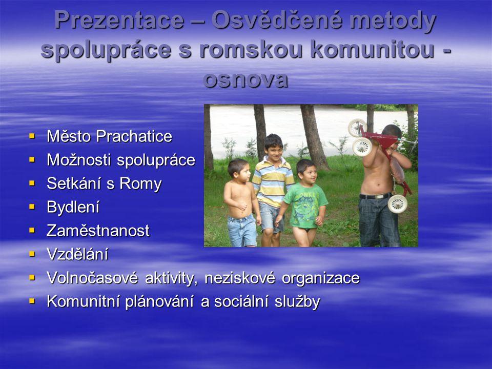 Prezentace – Osvědčené metody spolupráce s romskou komunitou - osnova