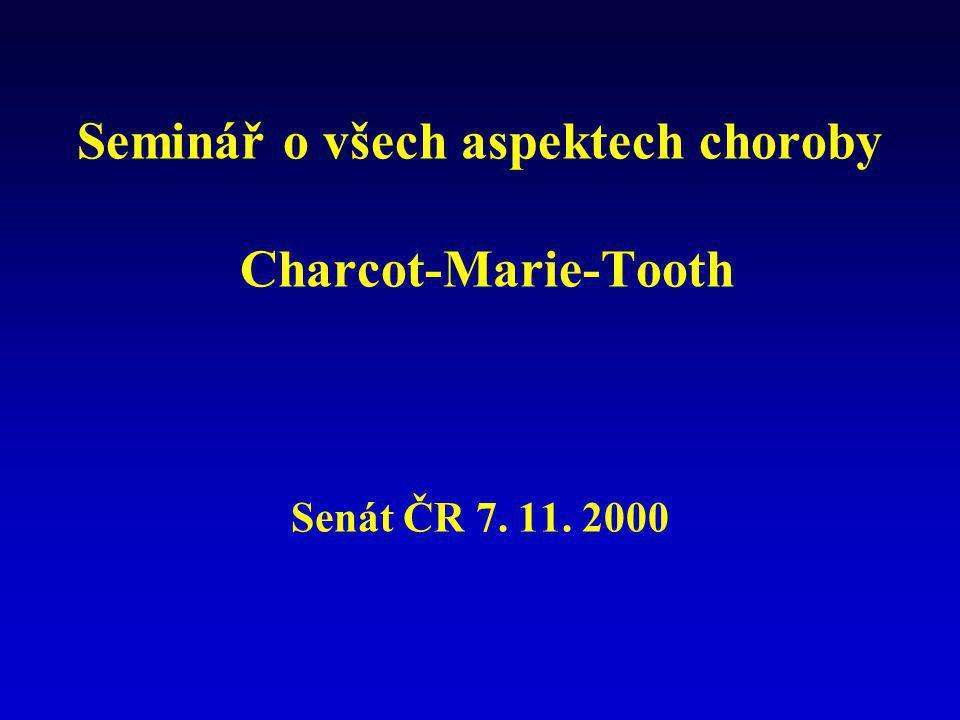Seminář o všech aspektech choroby Charcot-Marie-Tooth Senát ČR 7. 11