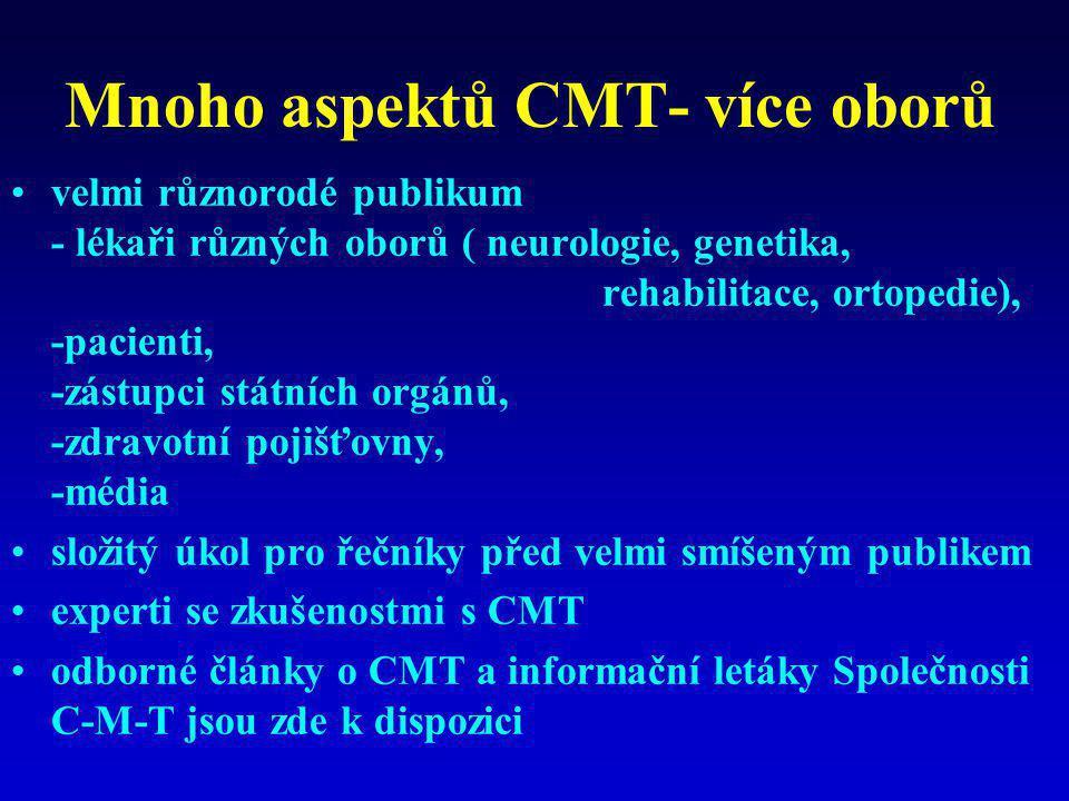 Mnoho aspektů CMT- více oborů