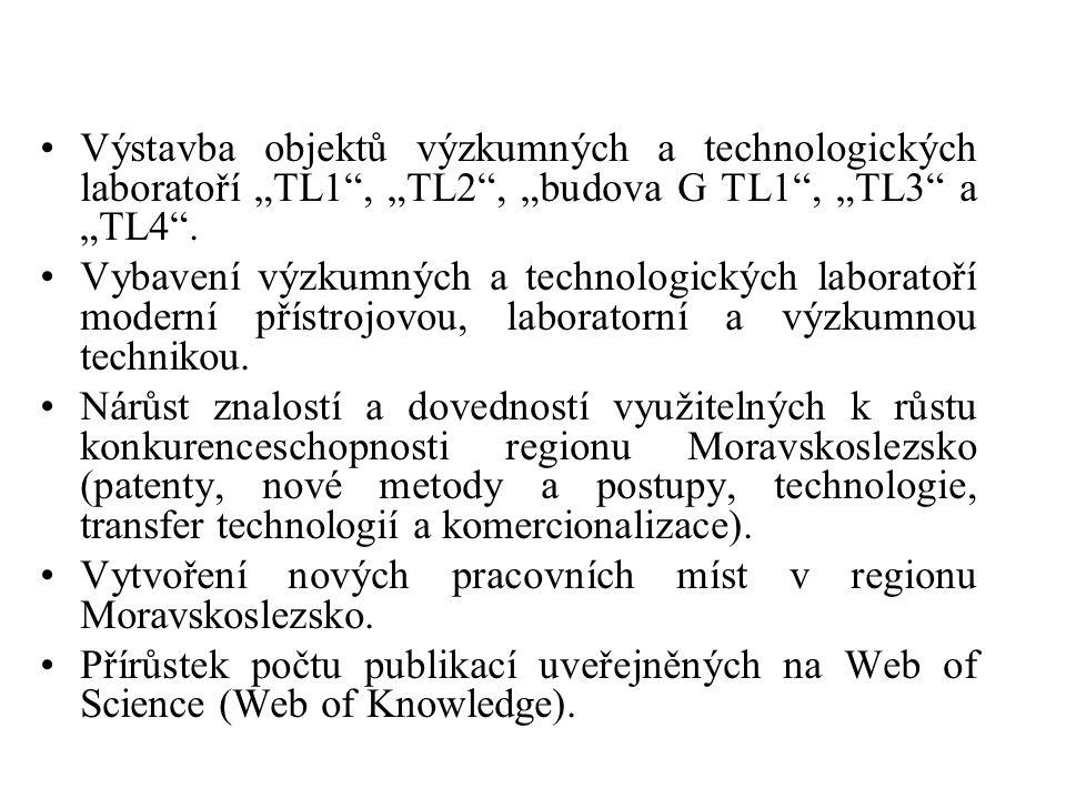 """Výstavba objektů výzkumných a technologických laboratoří """"TL1 , """"TL2 , """"budova G TL1 , """"TL3 a """"TL4 ."""