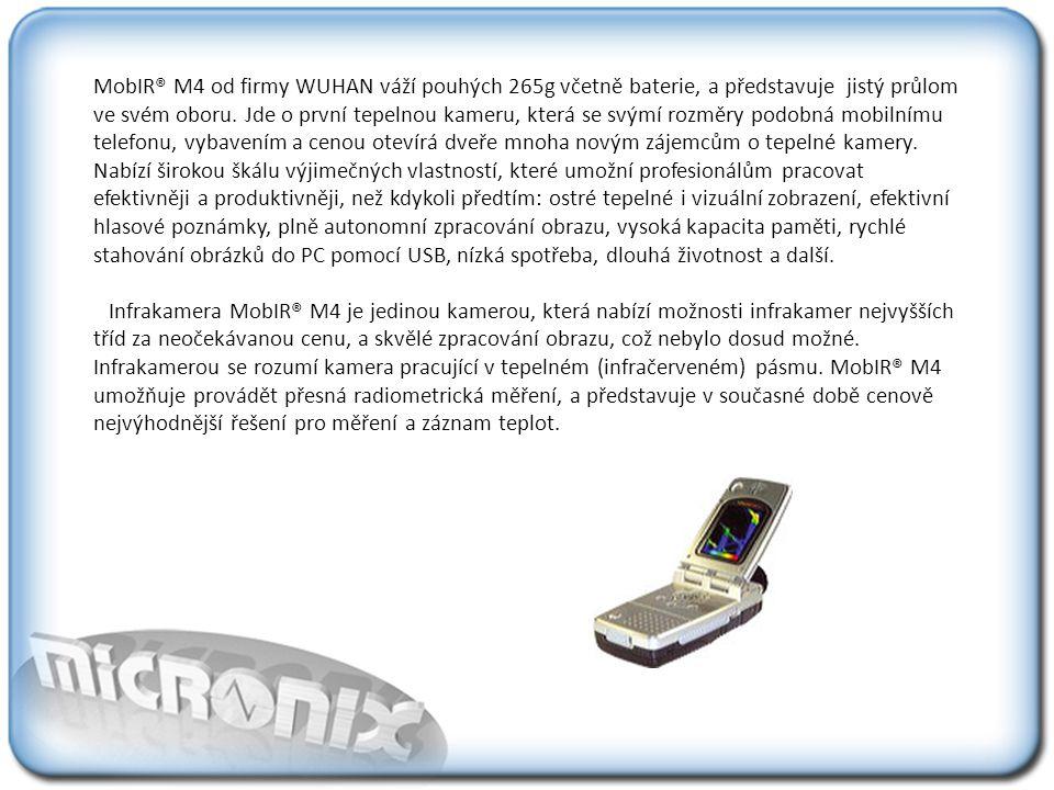 MobIR® M4 od firmy WUHAN váží pouhých 265g včetně baterie, a představuje jistý průlom ve svém oboru.