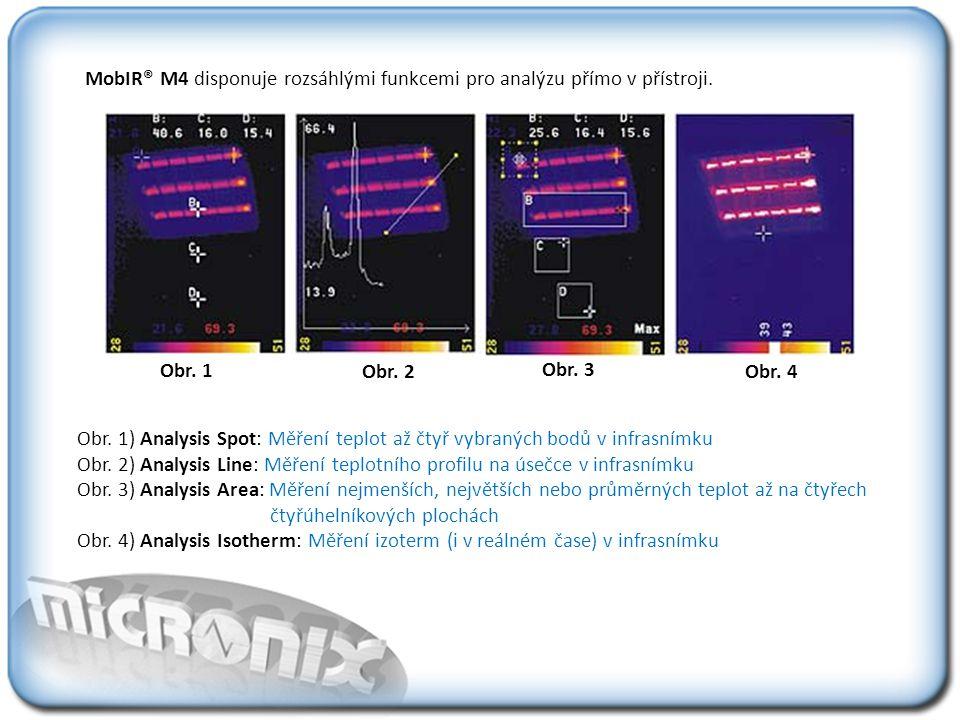 MobIR® M4 disponuje rozsáhlými funkcemi pro analýzu přímo v přístroji.