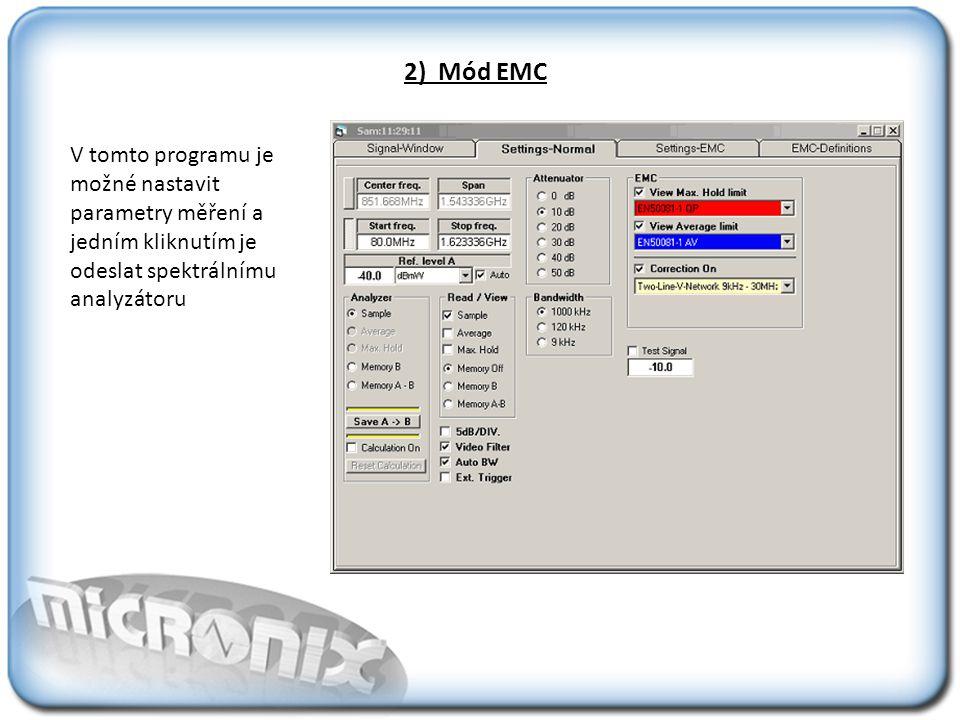 2) Mód EMC V tomto programu je možné nastavit parametry měření a jedním kliknutím je odeslat spektrálnímu analyzátoru.