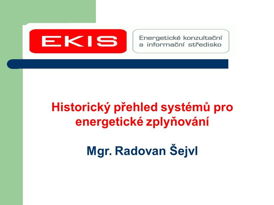Historický přehled systémů pro energetické zplyňování