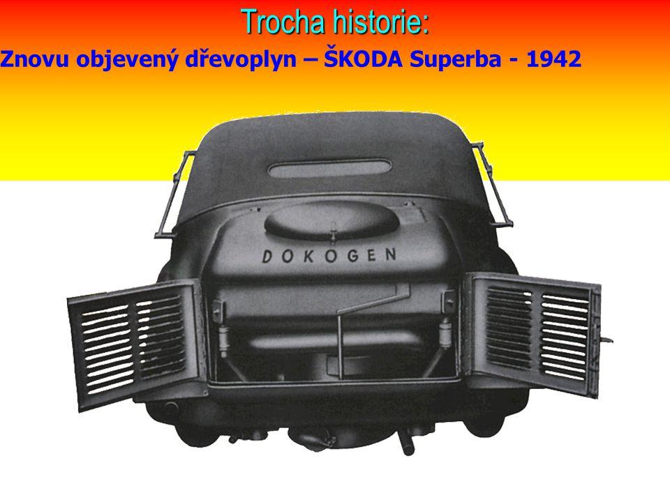 Trocha historie: Znovu objevený dřevoplyn – ŠKODA Superba - 1942
