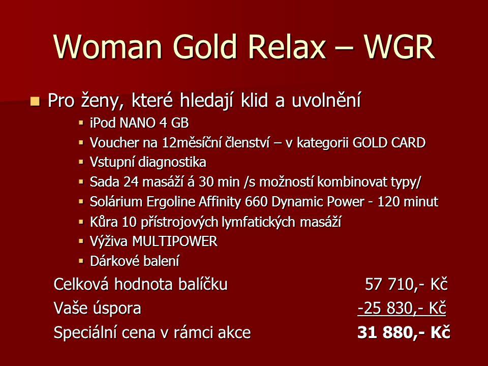 Woman Gold Relax – WGR Pro ženy, které hledají klid a uvolnění