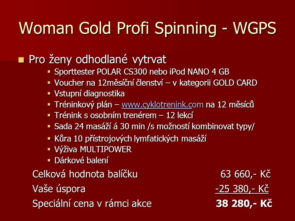 Woman Gold Profi Spinning - WGPS