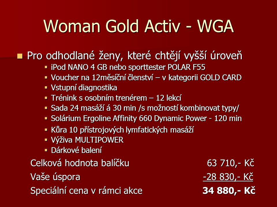 Woman Gold Activ - WGA Pro odhodlané ženy, které chtějí vyšší úroveň