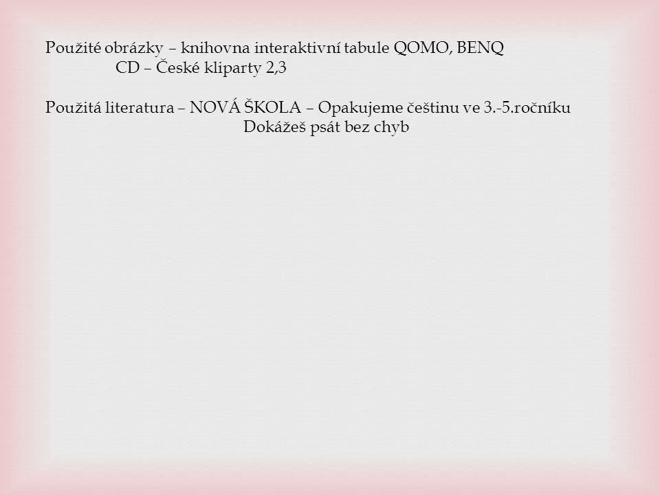 Použité obrázky – knihovna interaktivní tabule QOMO, BENQ