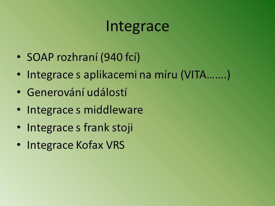 Integrace SOAP rozhraní (940 fcí)