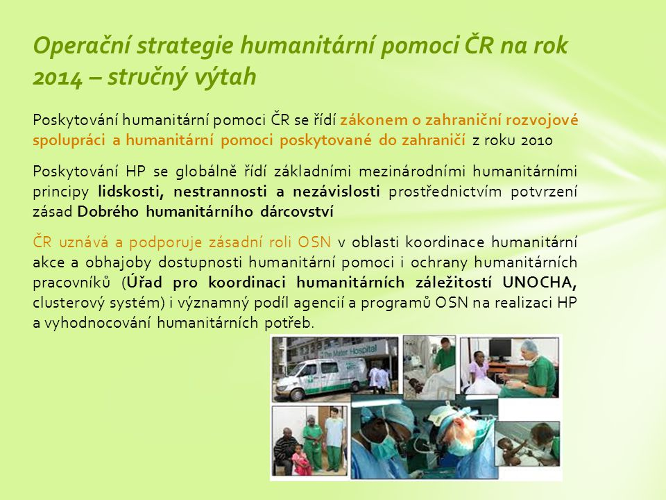 Operační strategie humanitární pomoci ČR na rok 2014 – stručný výtah