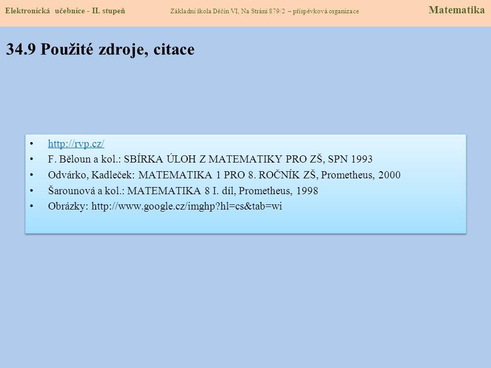 34.9 Použité zdroje, citace http://rvp.cz/