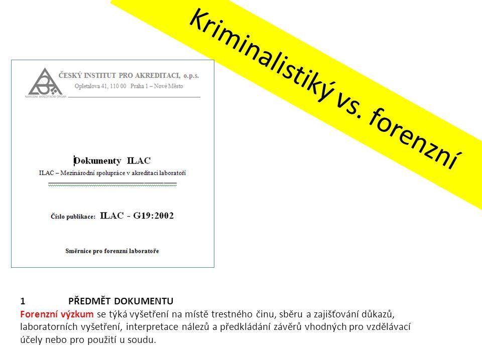 Kriminalistiký vs. forenzní