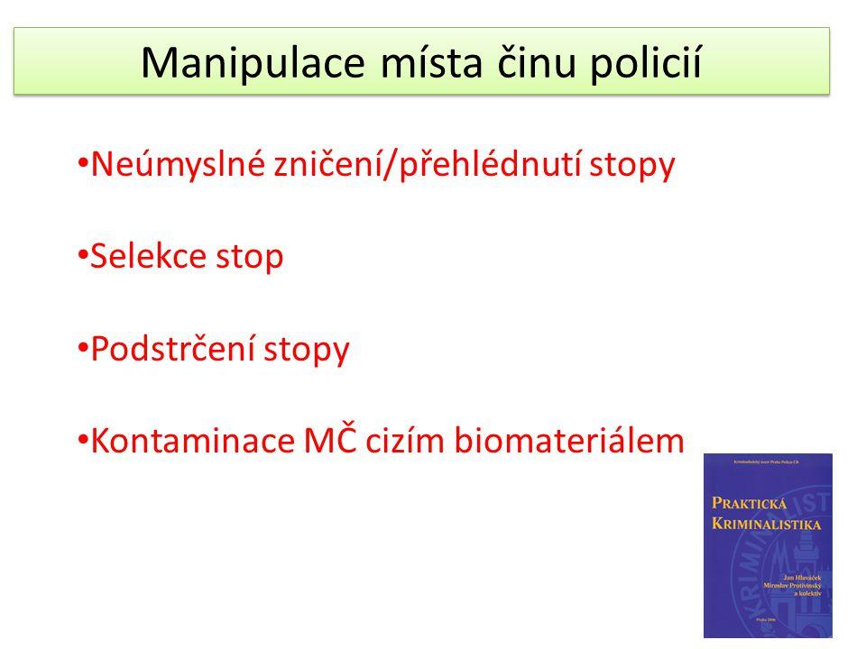 Manipulace místa činu policií
