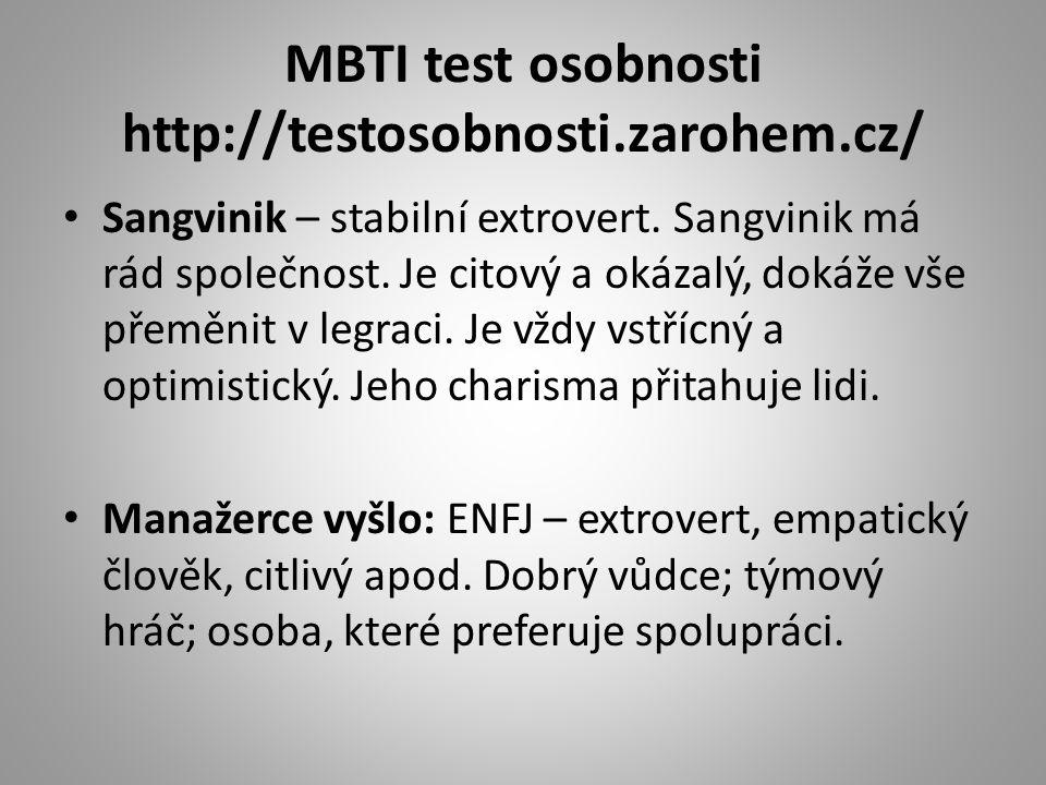 MBTI test osobnosti http://testosobnosti.zarohem.cz/