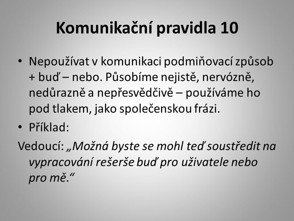 Komunikační pravidla 10