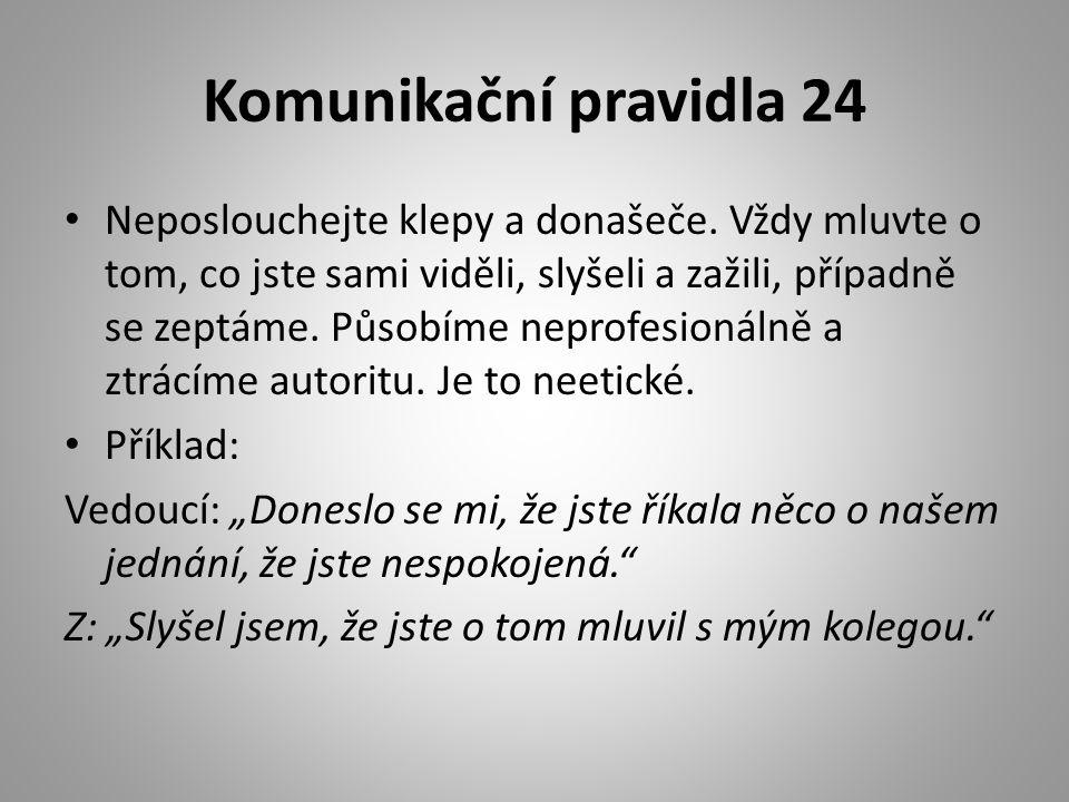 Komunikační pravidla 24