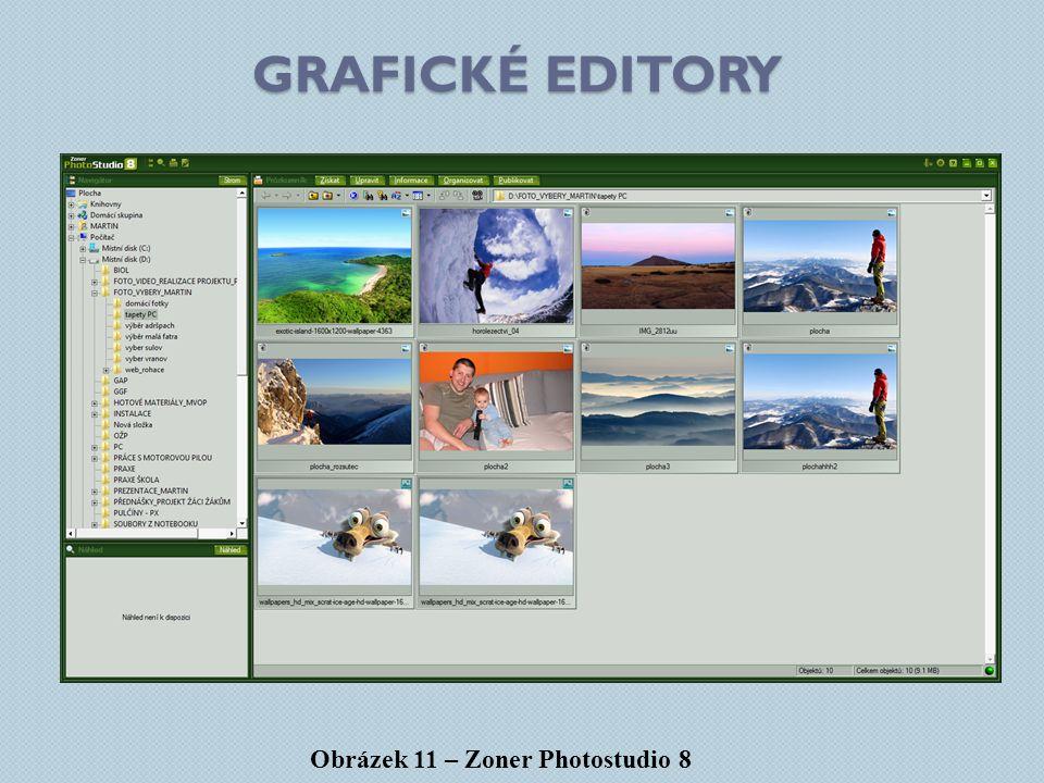grafické editory Obrázek 11 – Zoner Photostudio 8