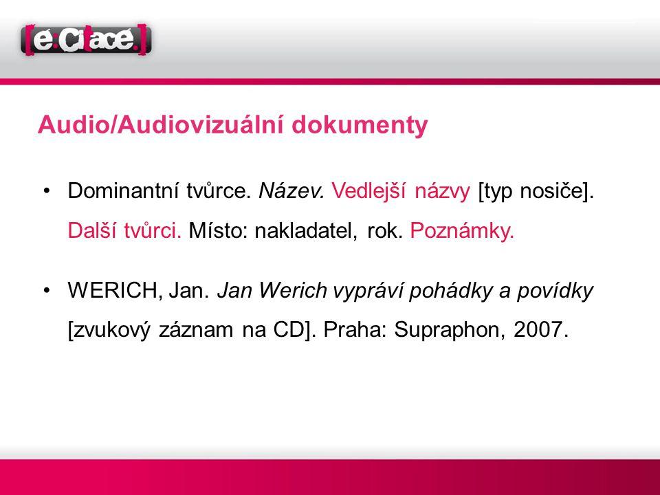 Audio/Audiovizuální dokumenty